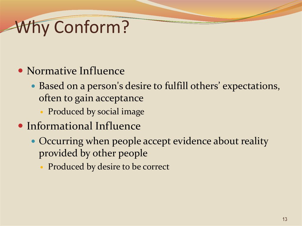 Why Conform?