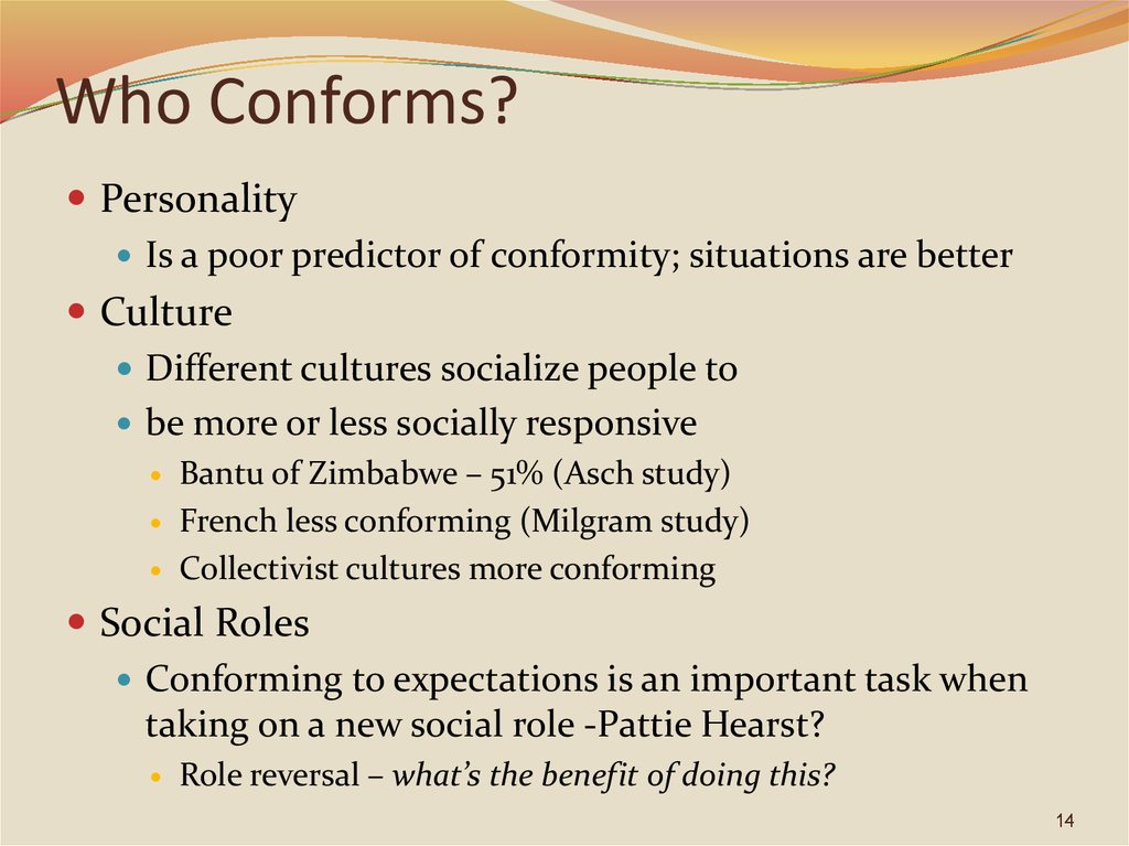 Who Conforms?