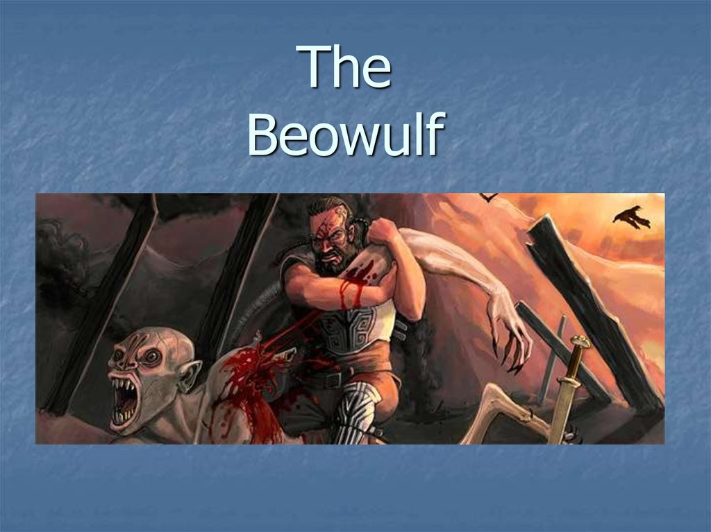 The Beowulf