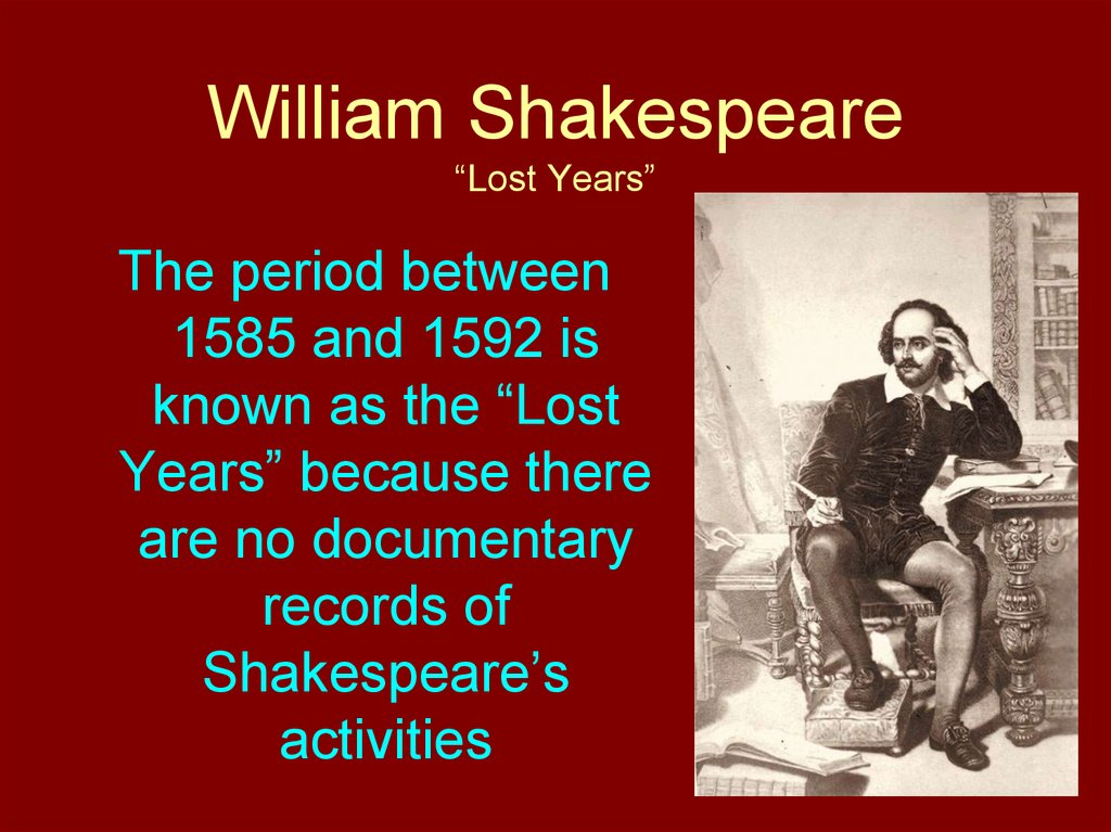 "William Shakespeare ""Lost Years"""