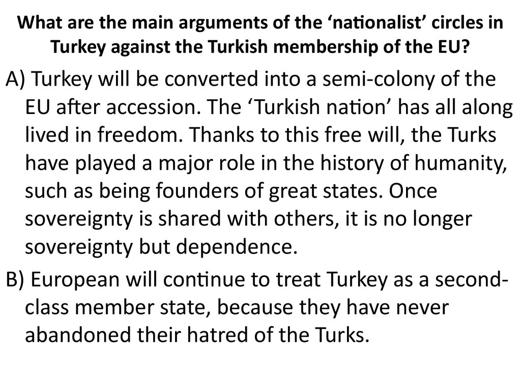 What are the main arguments of the 'nationalist' circles in Turkey against the Turkish membership of the EU?