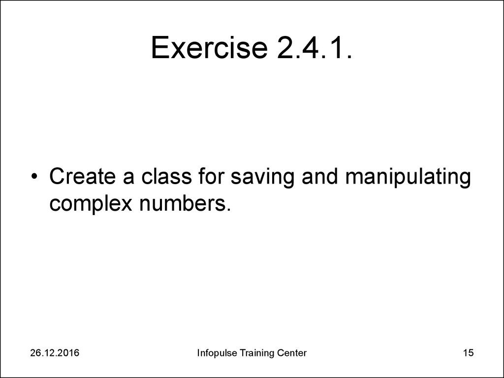 Exercise 2.4.1.