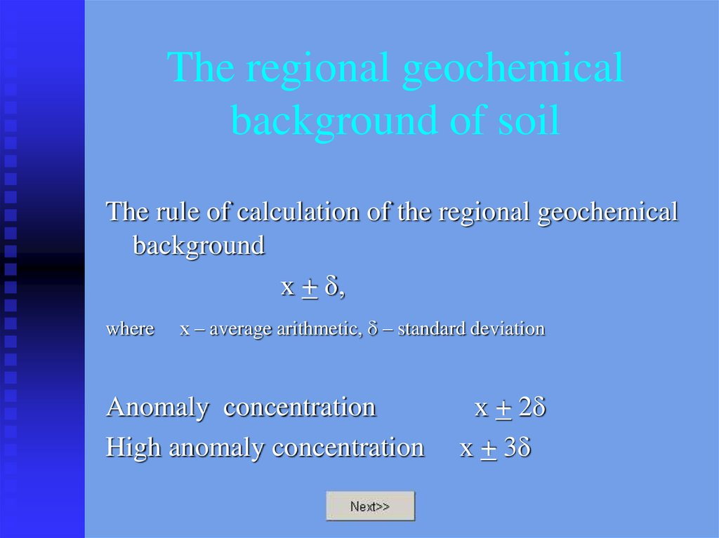 The regional geochemical background of soil