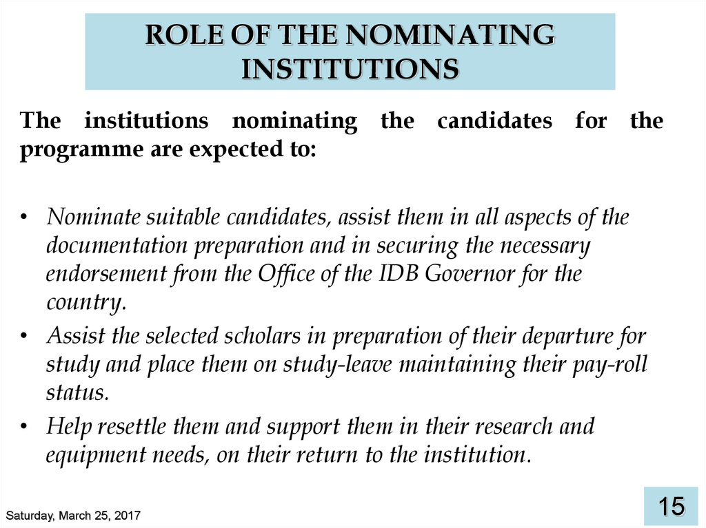 ROLE OF THE NOMINATING INSTITUTIONS
