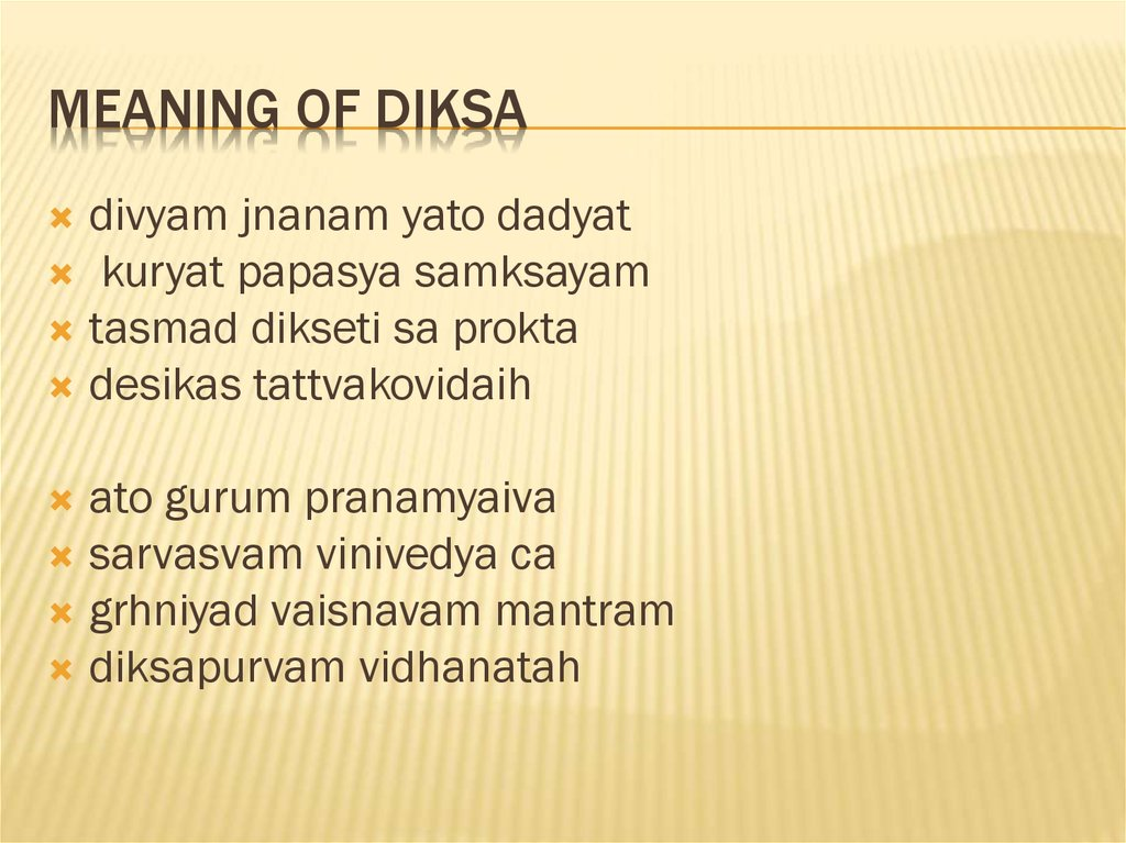 Meaning of Diksa