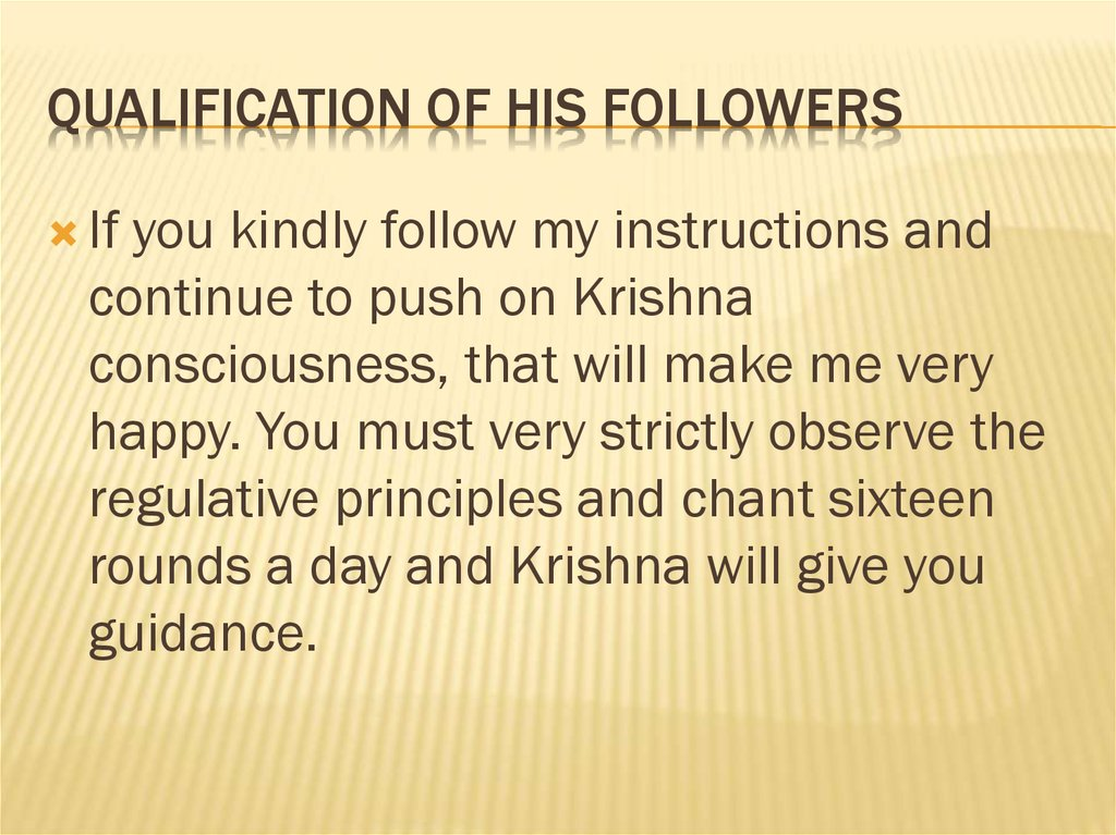 Qualification of His Followers