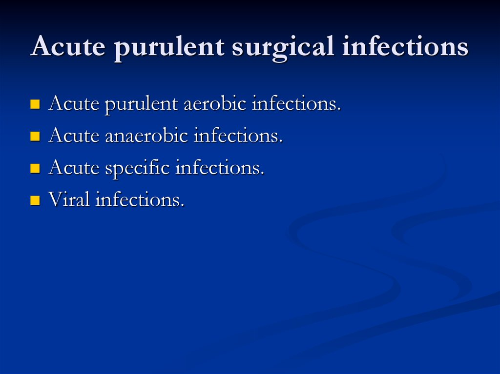 Acute purulent surgical infections