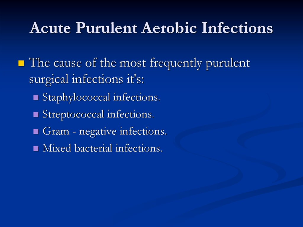 Acute Purulent Aerobic Infections