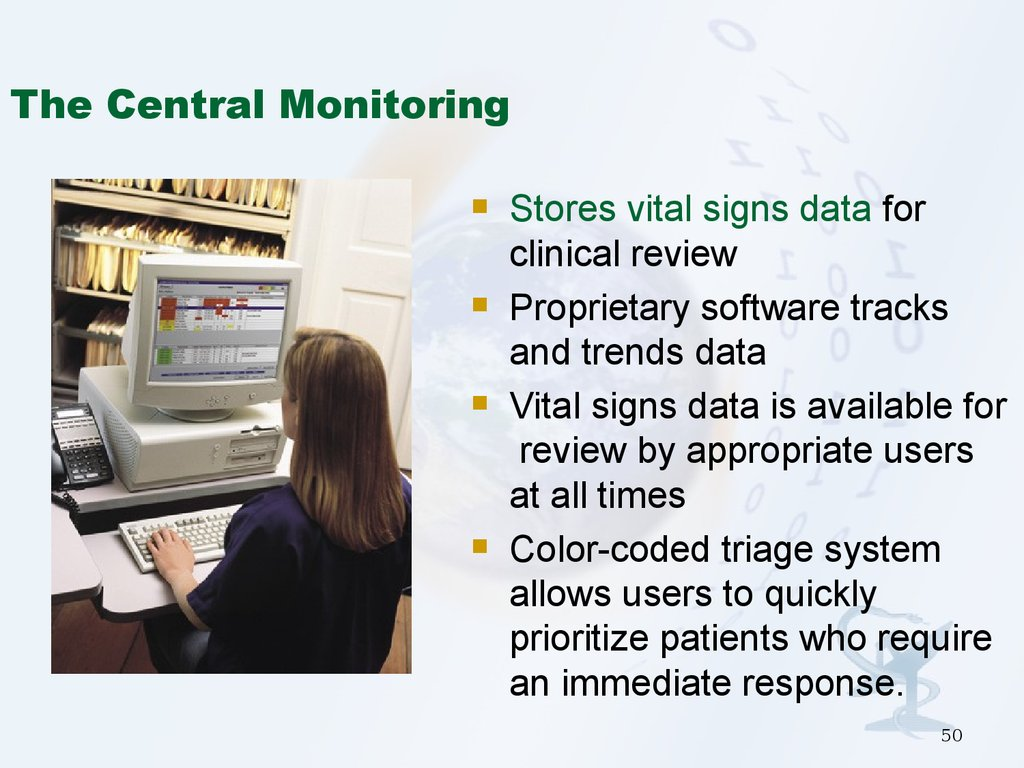 The Central Monitoring