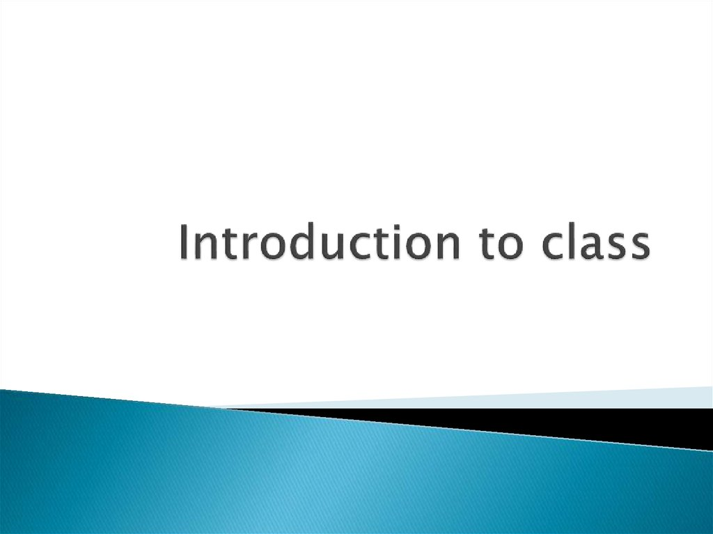Introduction to class