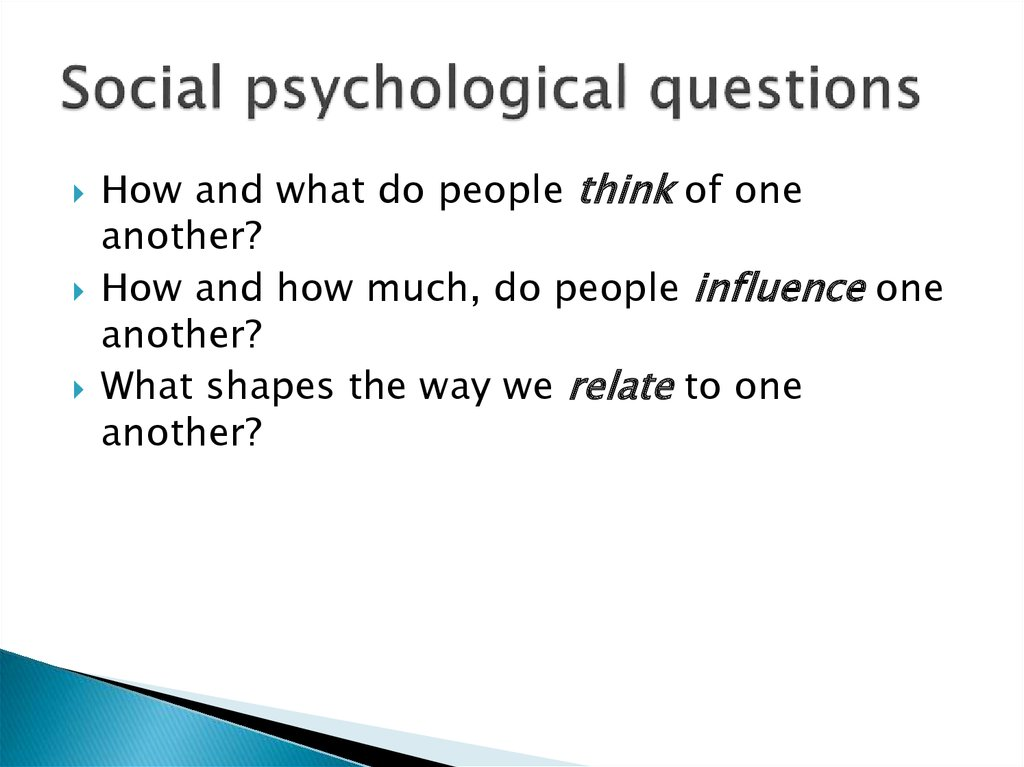 Social psychological questions