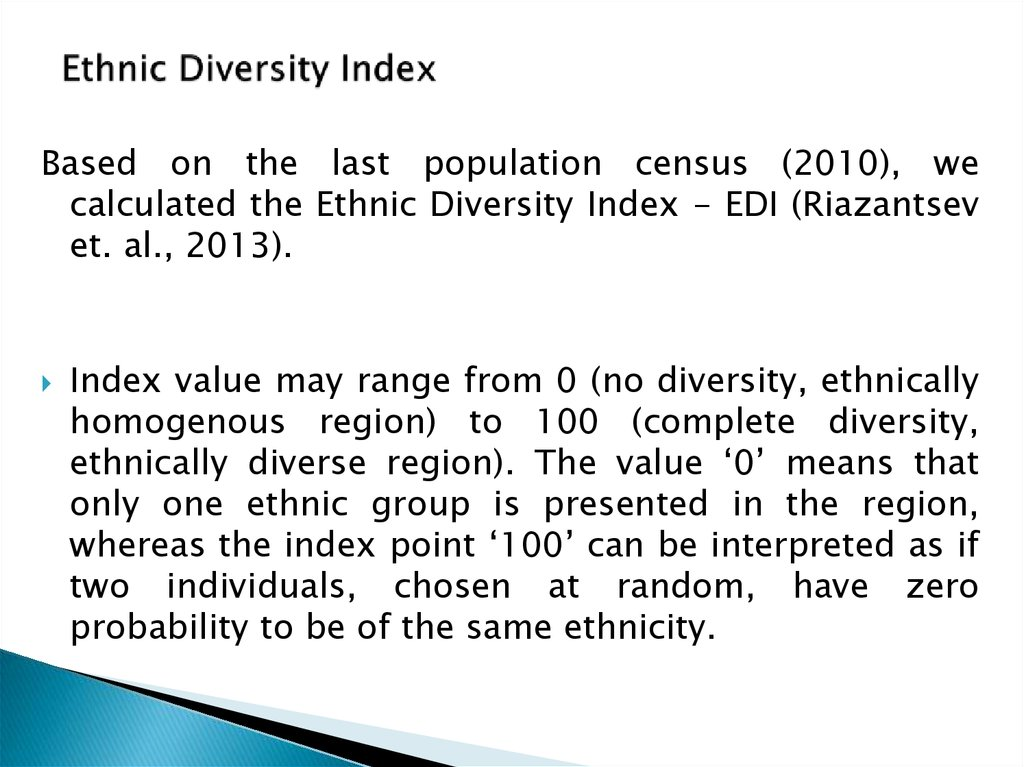 ethnic diversity Models of minority ethnic identity and white identity development are described, along with examples of ways in which the models can be used as heuristics for helping students to think about their own and others' ethnicity.
