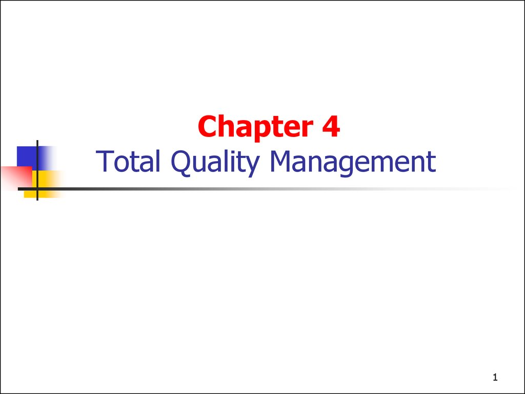 Chapter 4 Total Quality Management