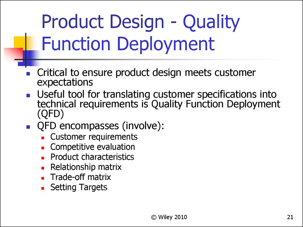 Product Design - Quality Function Deployment