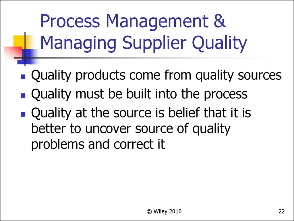 Process Management & Managing Supplier Quality