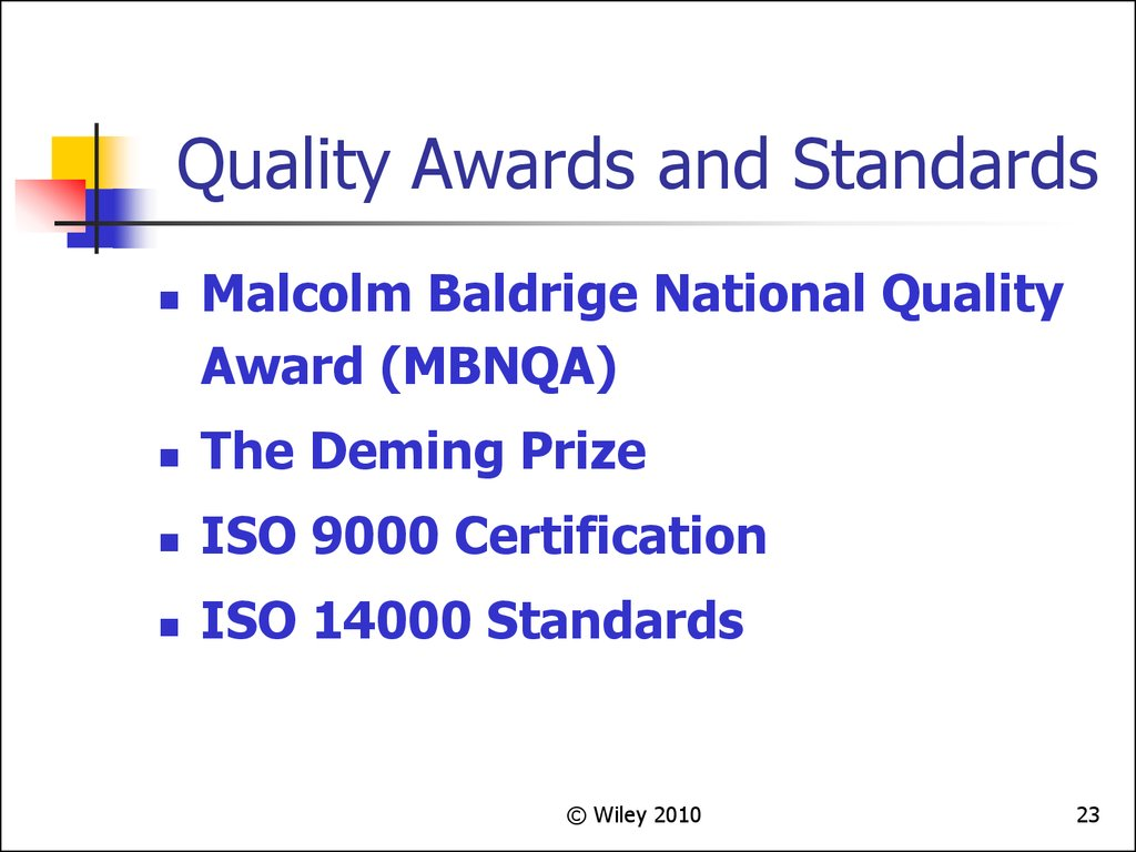 Quality Awards and Standards