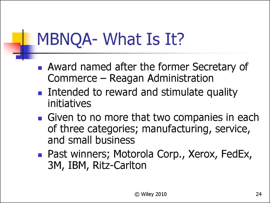 MBNQA- What Is It?