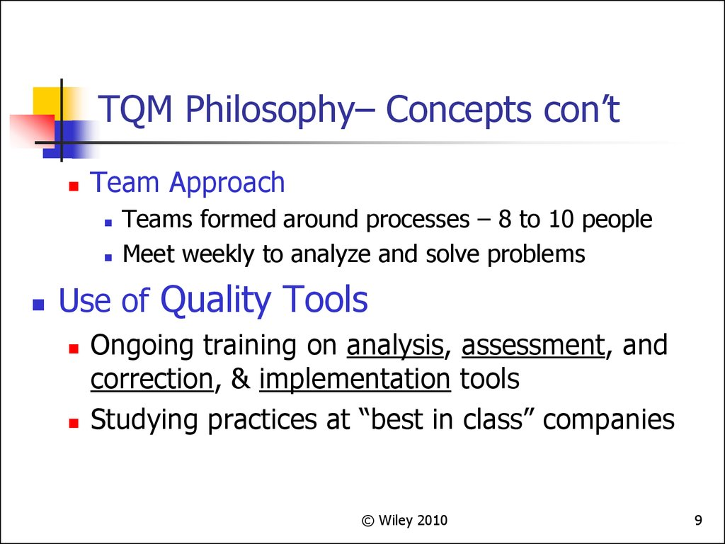 TQM Philosophy– Concepts con't