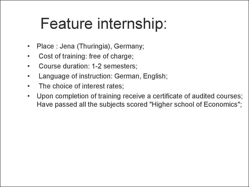 Feature internship: