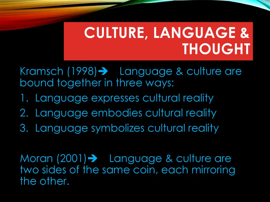 Culture, language & thought