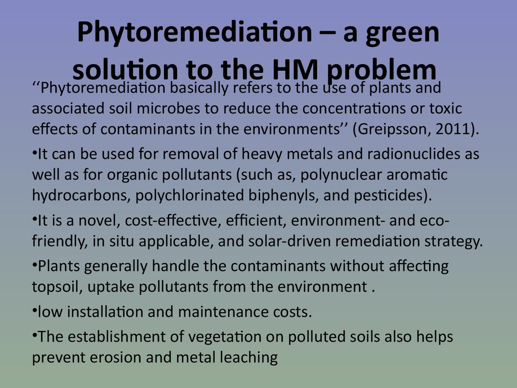 Phytoremediation – a green solution to the HM problem