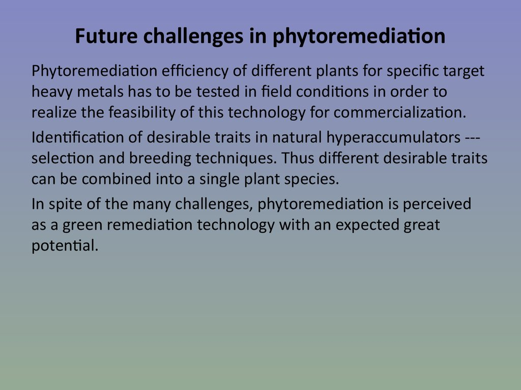 Future challenges in phytoremediation
