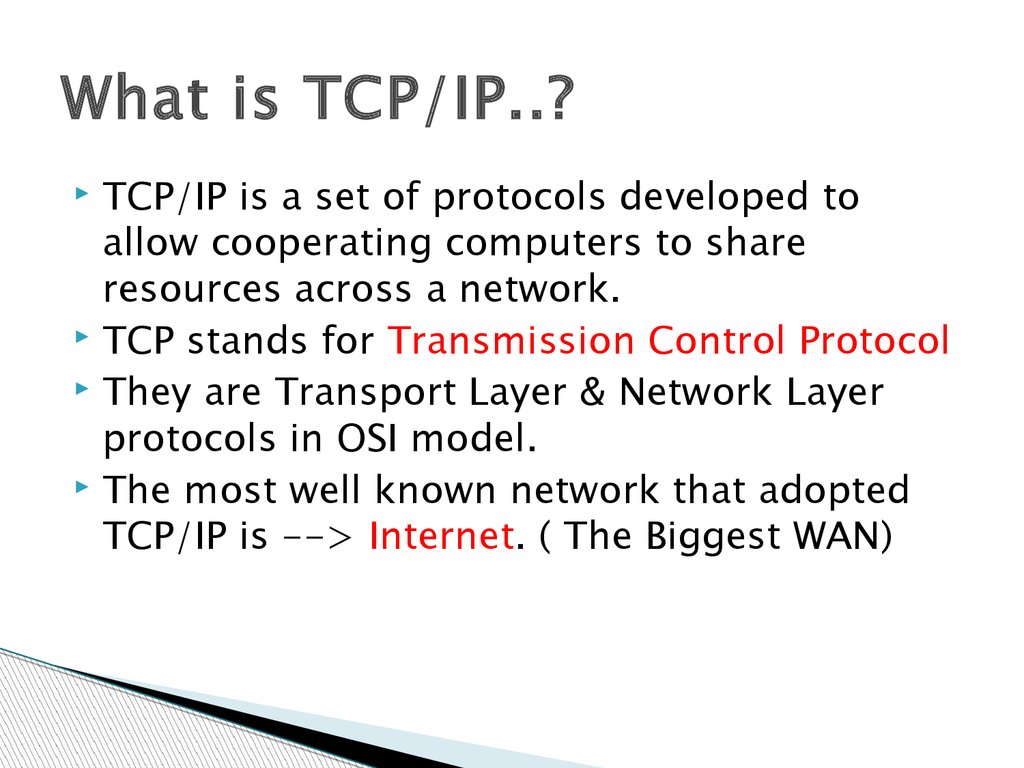 What is TCP/IP..?