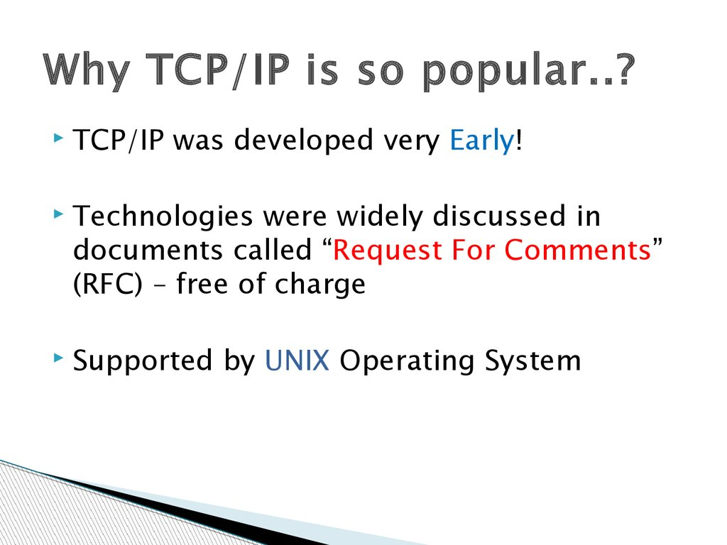 Why TCP/IP is so popular..?