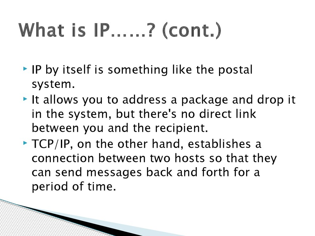 What is IP……? (cont.)