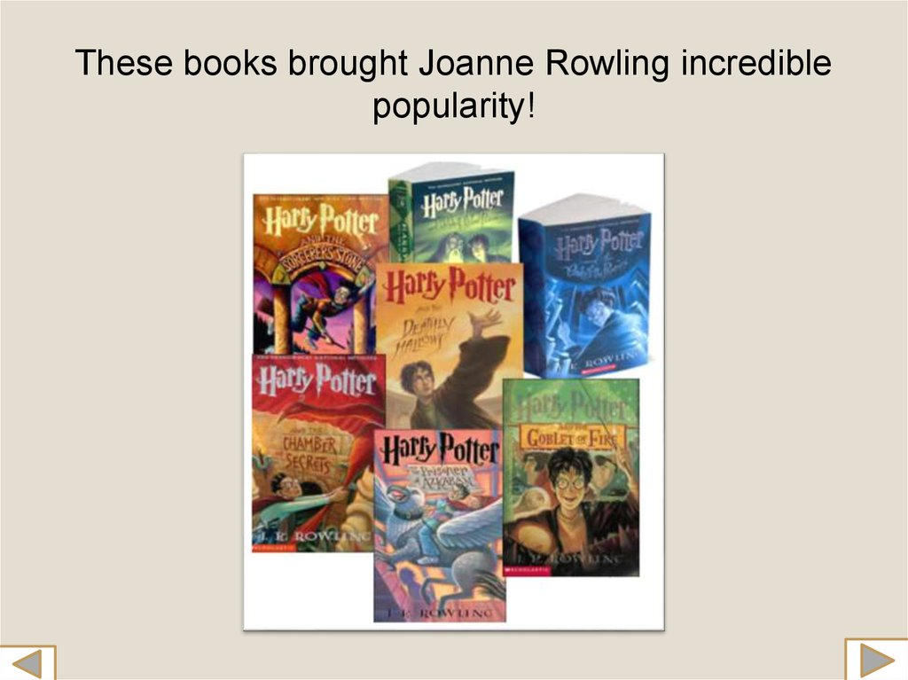 These books brought Joanne Rowling incredible popularity!