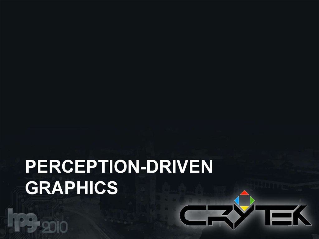 Perception-driven graphics