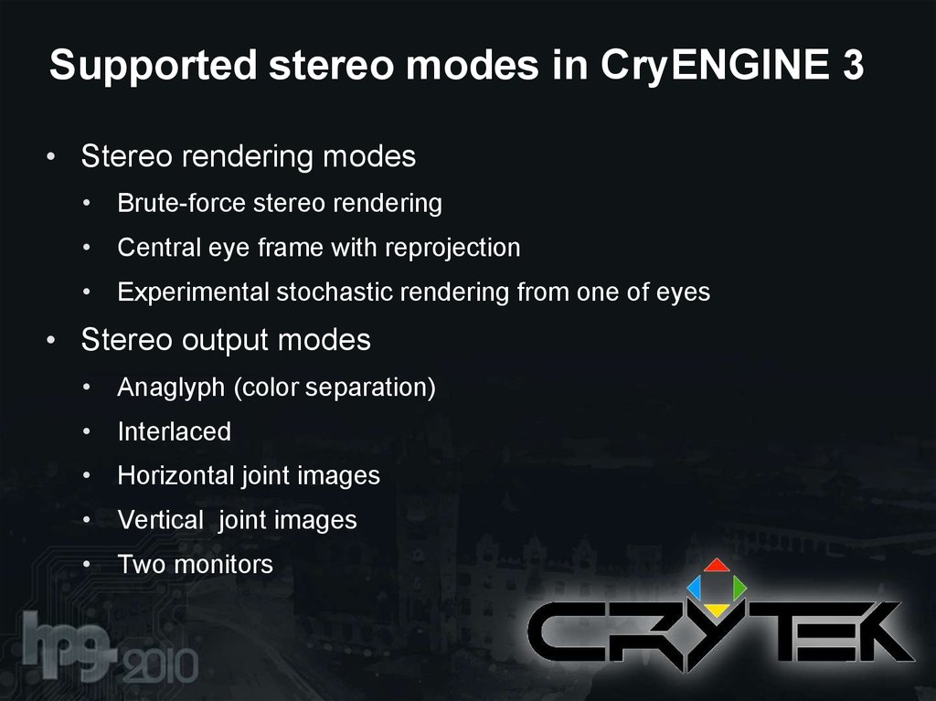 Supported stereo modes in CryENGINE 3
