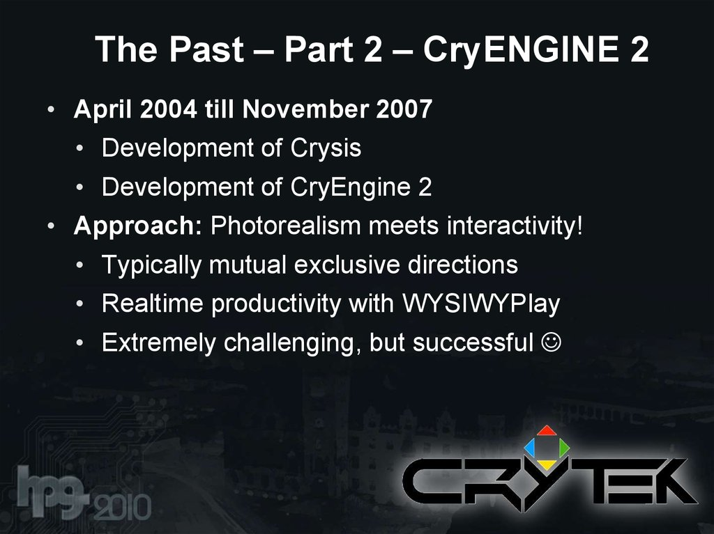 The Past – Part 2 – CryENGINE 2
