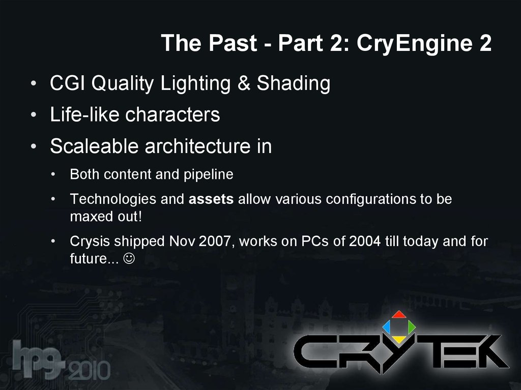 The Past - Part 2: CryEngine 2