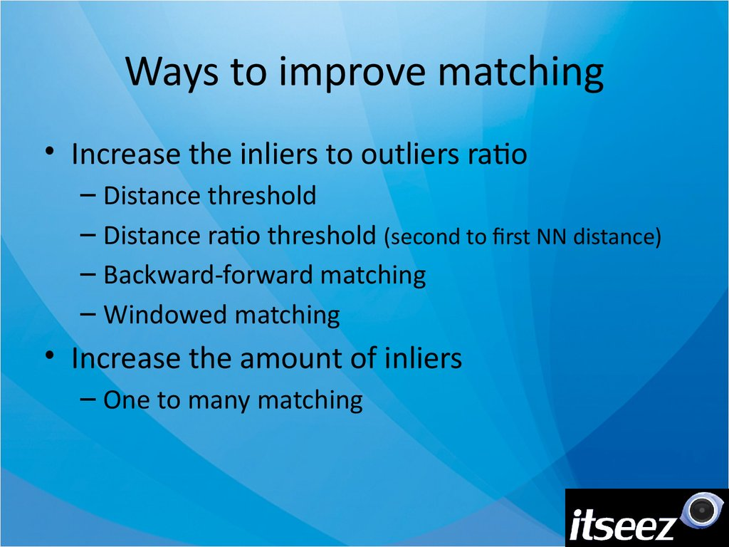Ways to improve matching