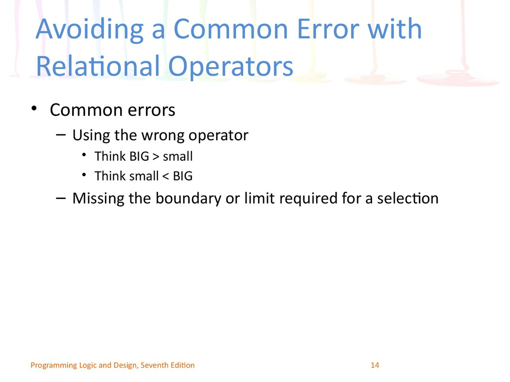 Avoiding a Common Error with Relational Operators