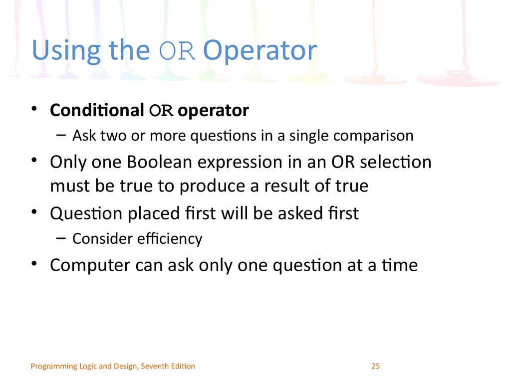 Using the OR Operator