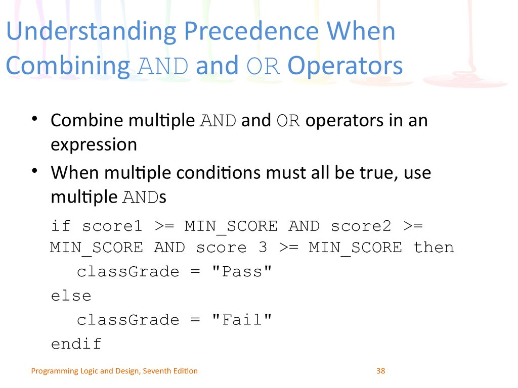 Understanding Precedence When Combining AND and OR Operators