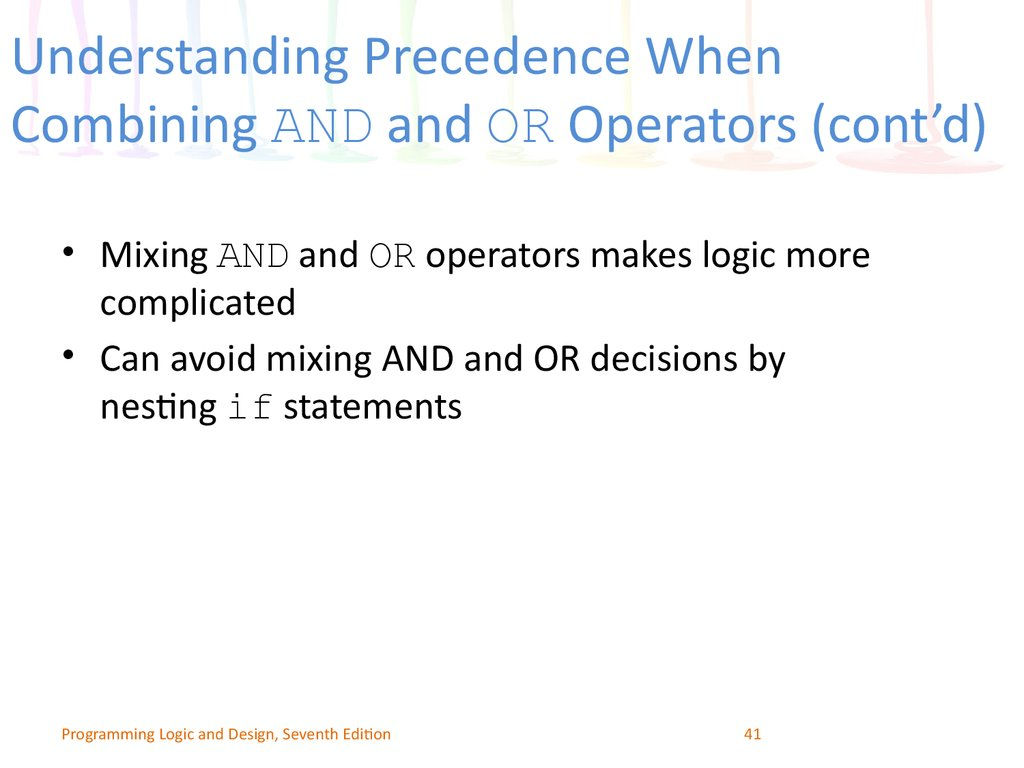 Understanding Precedence When Combining AND and OR Operators (cont'd)