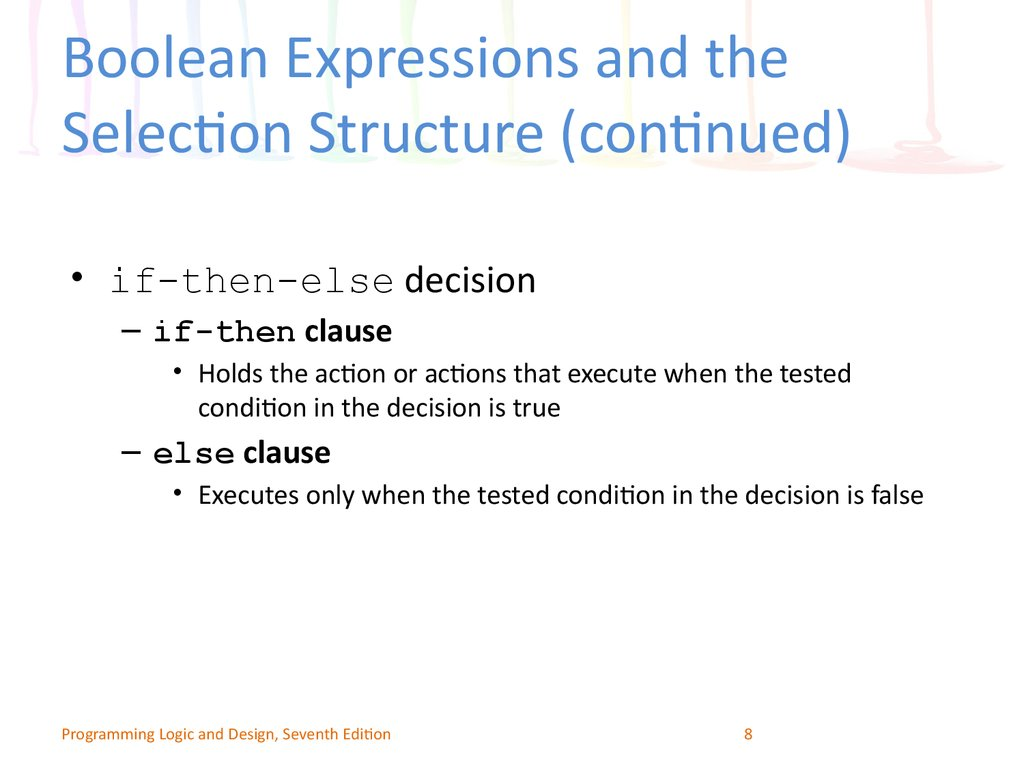 Boolean Expressions and the Selection Structure (continued)