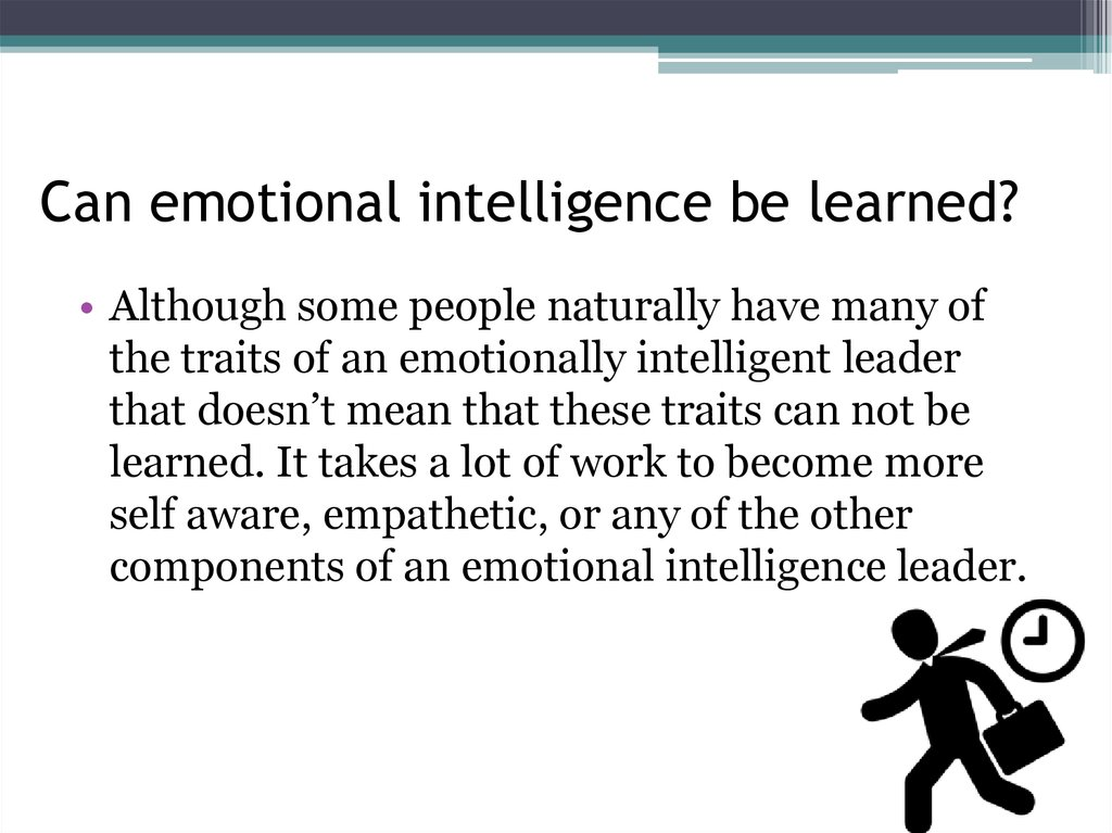 Can emotional intelligence be learned?
