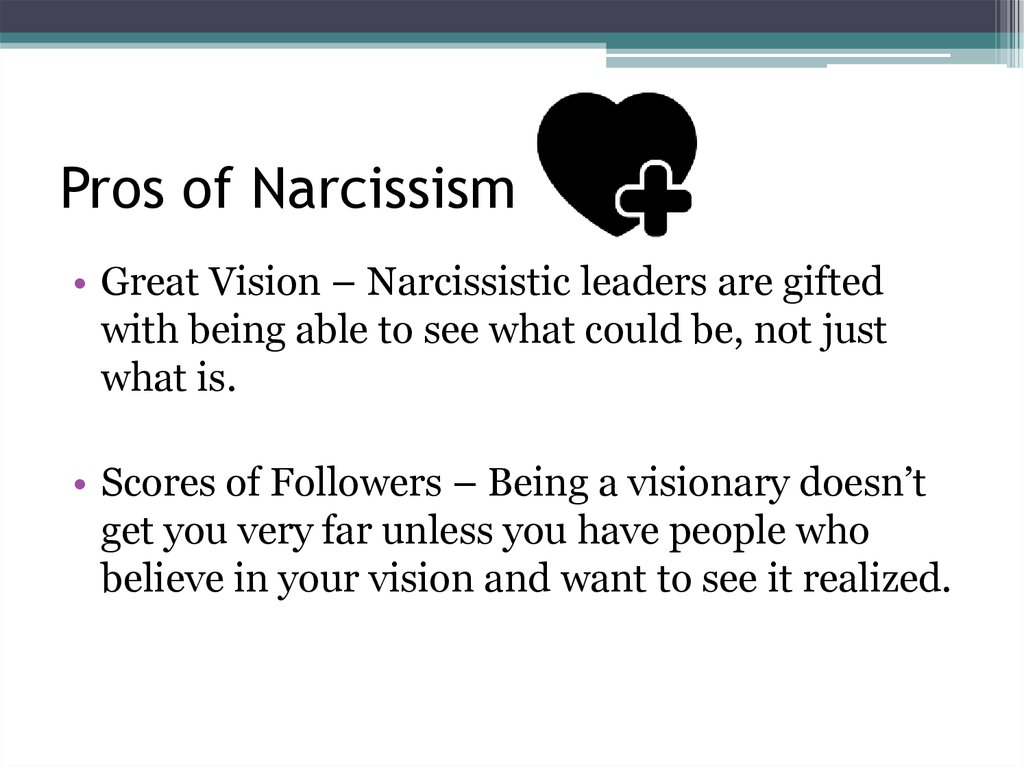 Pros of Narcissism