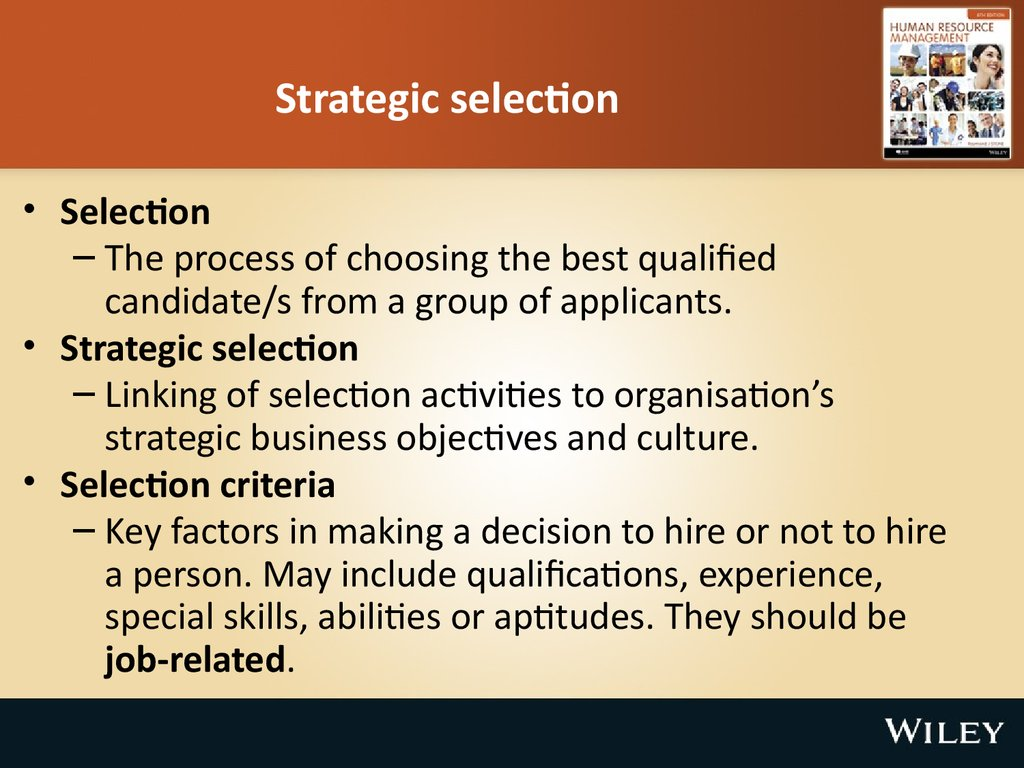 employee selection Use self-selection to find out who's really interested to help you better separate the wheat from the chaff where you and current employees can engage with them you could plan for speed-dating-style interviews with each of them.