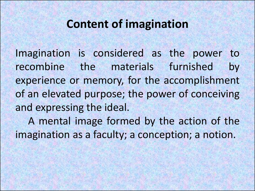 Content of imagination