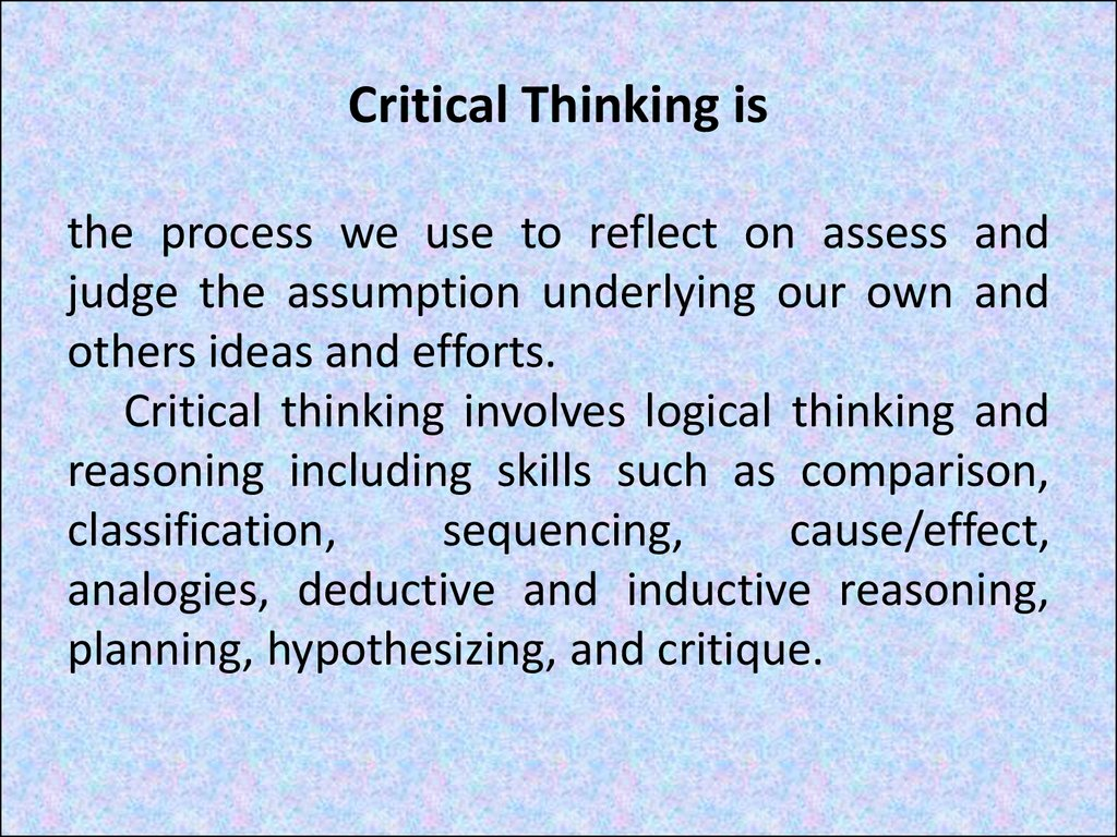 Critical Thinking is