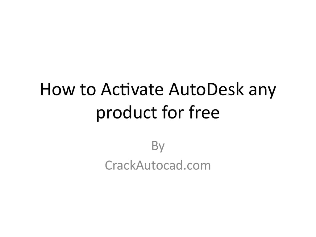 How to Activate AutoDesk any product for free