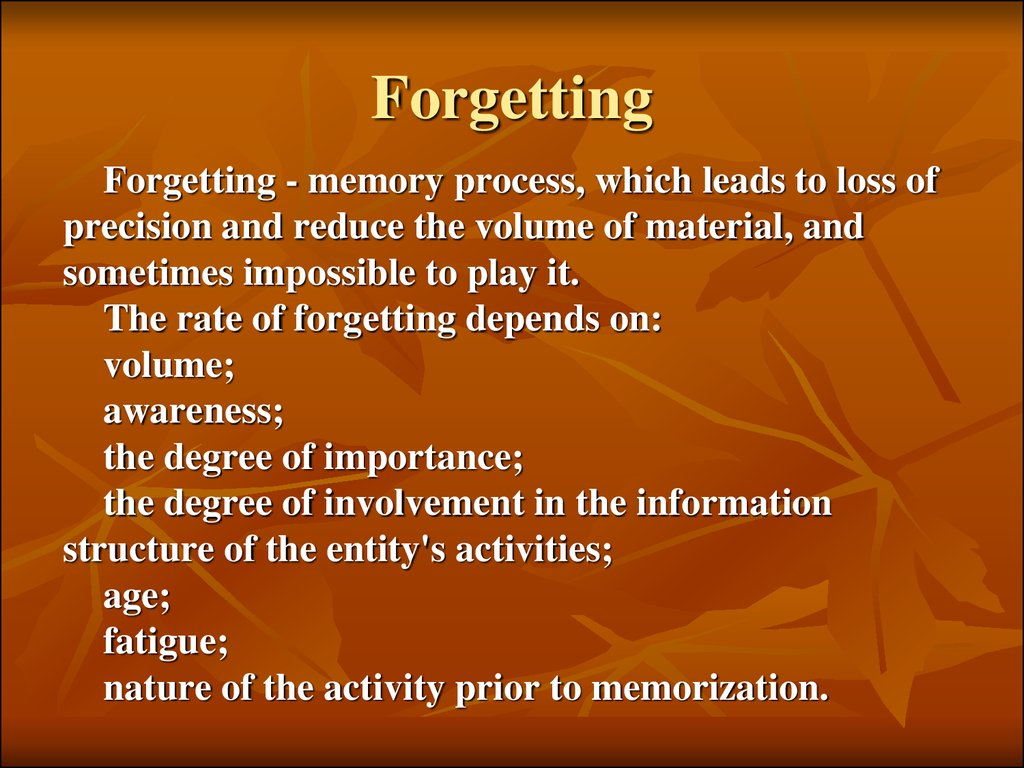 essay about memory and forgetting Memory or forgetting labels a diverse set of cognitive capacities by which we retain information and reconstruct past experiences, usually for.