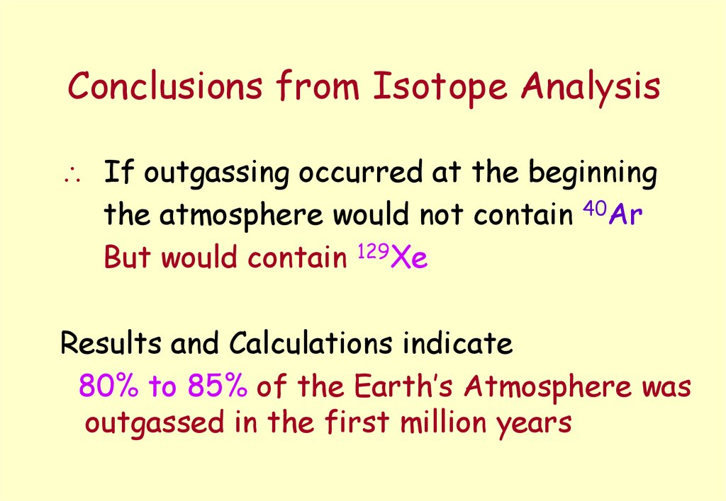 Conclusions from Isotope Analysis