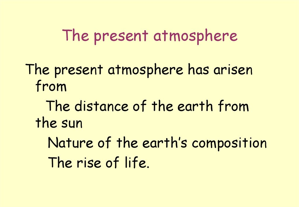 The present atmosphere