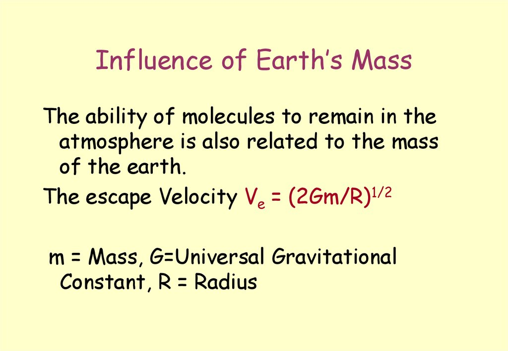 Influence of Earth's Mass